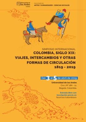 simposio-internacional-colombia-siglo-xix-viajes-intercambios-y-otras-formas-de-circulaciocc81n
